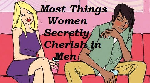 Top things women want in a man