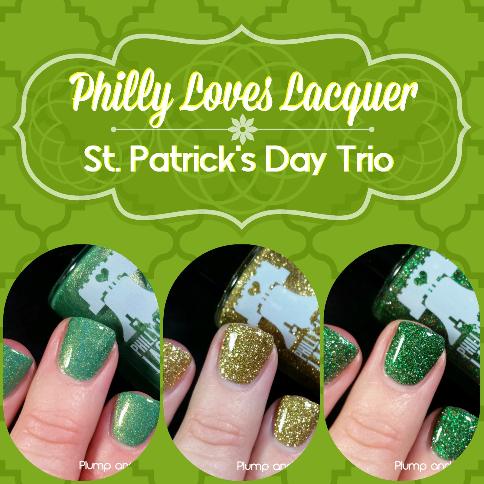 Plump and Polished: Philly Loves Lacquer - St. Patrick\'s Day Trio
