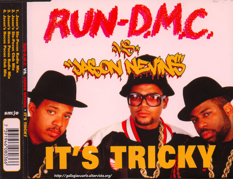 Run-DMC Run-D.M.C. vs Jason Nevins - It's Tricky