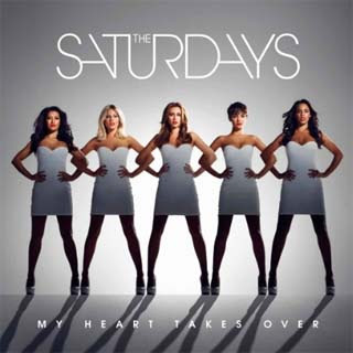The Saturdays – My Heart Takes Over Lyrics | Letras | Lirik | Tekst | Text | Testo | Paroles - Source: emp3musicdownload.blogspot.com