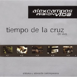 Alex Campos - Tiempo de la Cruz - Descarga