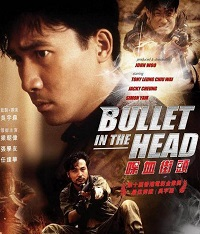 Bullet In The Head / Dip Huet Gaai Tau