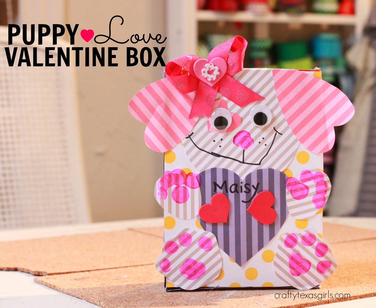 Crafty Texas Girls Puppy Love Valentine Box