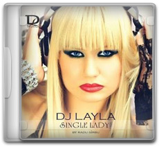 Dj Layla – Single Lady (2011)