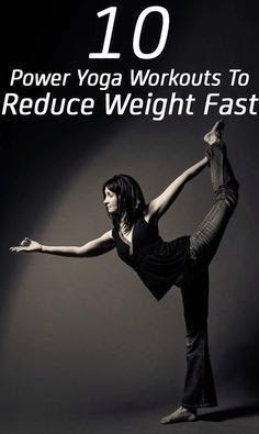 10 Power Yoga Workouts to Reduce Weight Fast