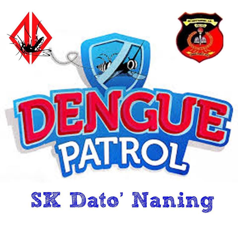 Dengue Patrol SK Dato' Naning