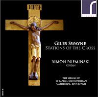Giles Swayne - Stations of the Cross; Simon Nieminski, Resonus Classics RES10118