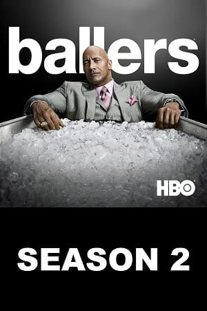 Série Ballers - 2ª Temporada 2016 Torrent