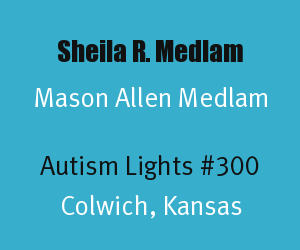 Article Header for Sheila Medlam and Mason Allen Medlam Autism Light Number 300