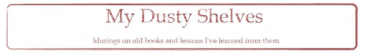 My Dusty Shelves