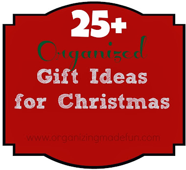 25+ ORGANIZED Gift Ideas