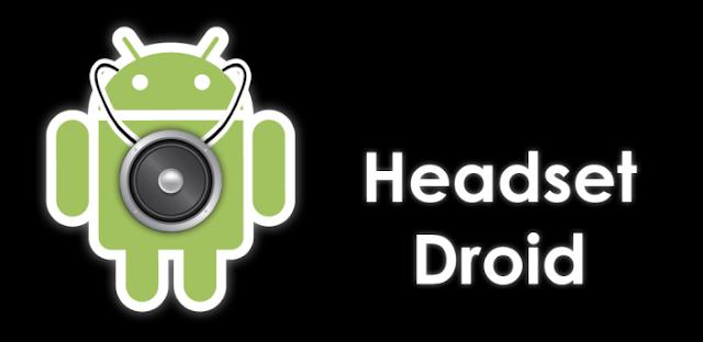 Headset Droid v1.26.10