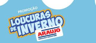 """Promoção """"Loucuras de Inverno Araujo"""""""