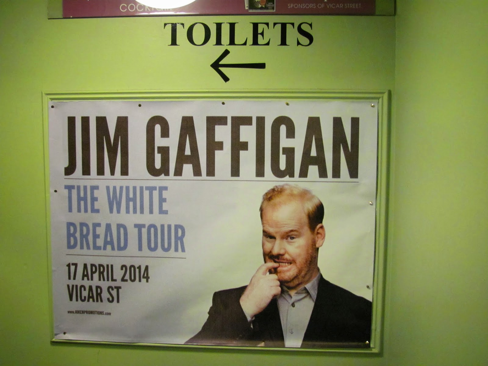 Jim Gaffigan in the Toilets sign at Vicar Street Theatre Dublin