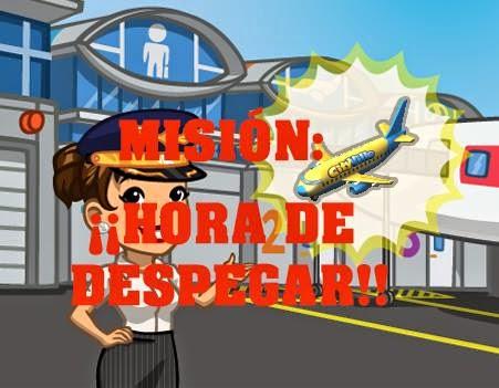 Misión: ¡¡Hora de Despegar!!