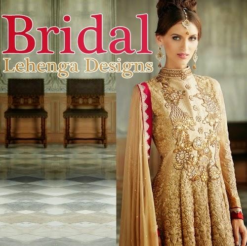 Latest Bridal Lehenga 2015 16 Designs Indian Wedding Lehenga Choli