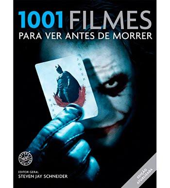 Livro: 1001 FILMES PARA SE VER ANTES DE MORRER