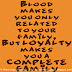 Blood makes you only related to your family, But LOYALTY makes you a COMPLETE FAMILY