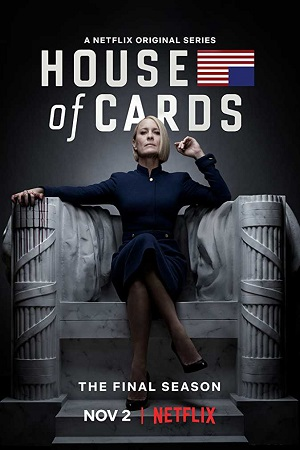 House of Cards S06 All Episode [Season 6] Dual Audio [Hindi+English] Complete Download 480p
