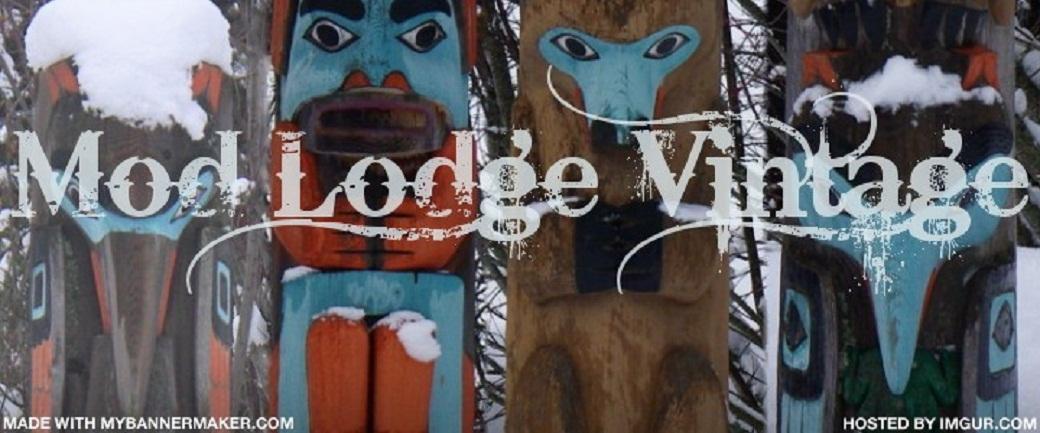 ..Mod Lodge Vintage..