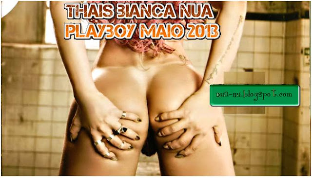 Fotos Thais Bianca Nua Playboy Maio Making Of