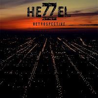 """Hezzel """"Retrospective"""""""