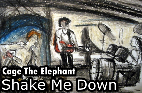 cage the elephant shake me down mp3 free download