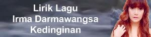 Lirik Lagu Irma Darmawangsa - Kedinginan