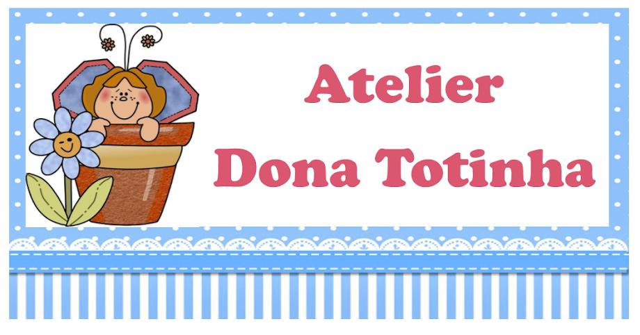 Atelier Dona Totinha