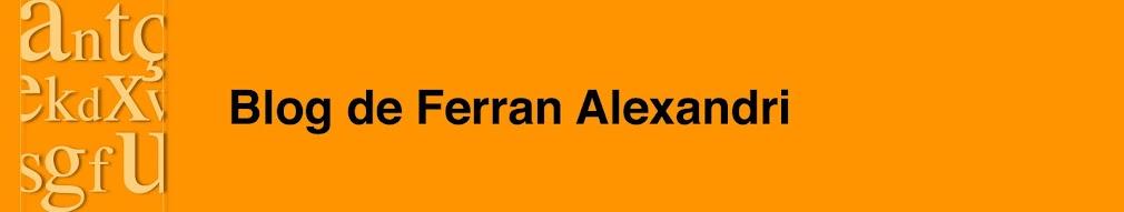 Blog de Ferran Alexandri