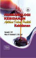 Farmakologi Kebidanan dan Aplikasi dalam Praktik Kebidanan