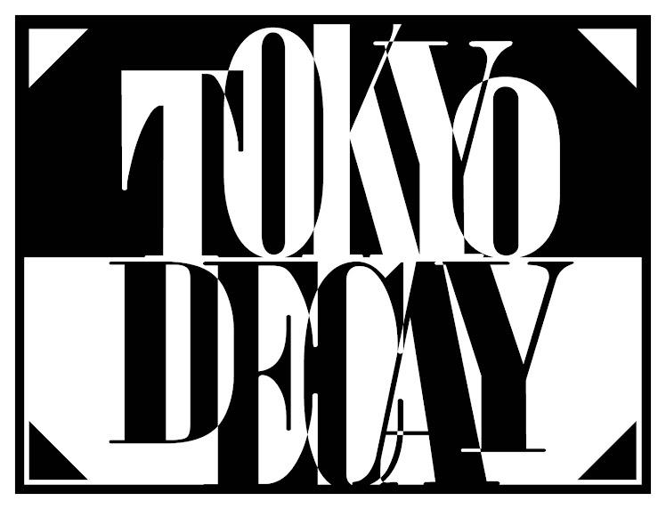 Deathrock Japan // Tokyo Decay