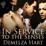 http://www.amazon.co.uk/Service-Senses-Demelza-Hart-ebook/dp/B00E66OLEU/ref=la_B00AUJYPSE_1_11?s=books&ie=UTF8&qid=1384325666&sr=1-11