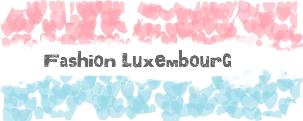 FASHION LUXEMBOURG