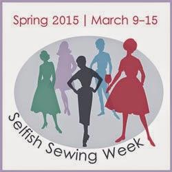 Selfish Sewing Week 2015