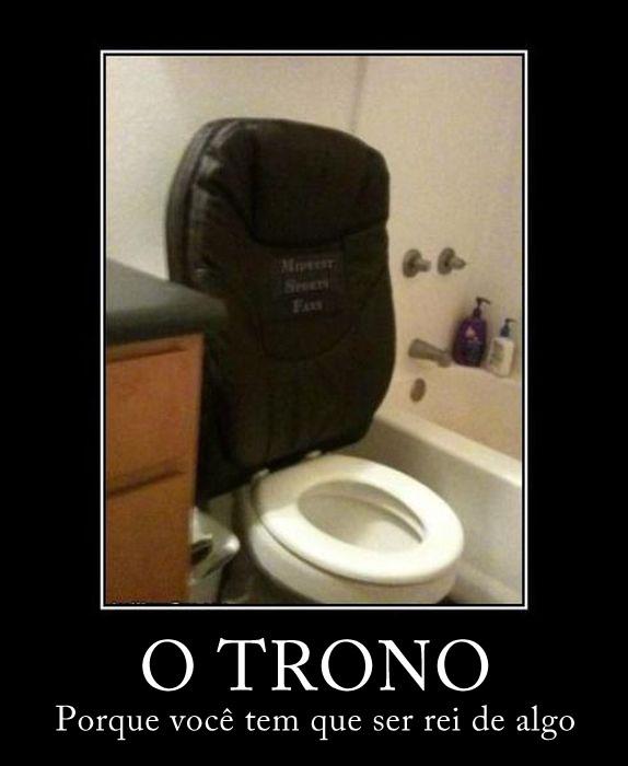 O Trono: Porque você tem que ser rei de algo