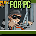 Download/Install Robbery BOB Android Game for PC[windows 7,8,8.1,xp,mac] Free