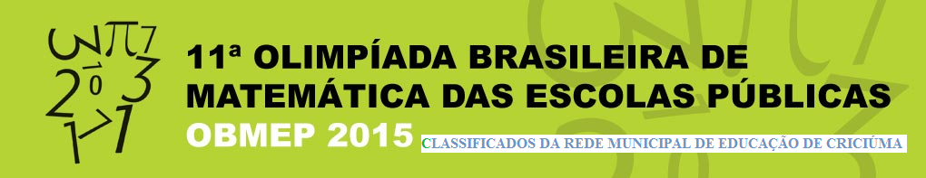 CLASSIFICADOS CRICIUMA - OBMEP 2015