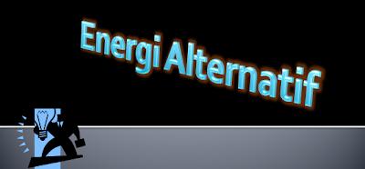 Energi Alternatif www.marioatha.blogspot.com