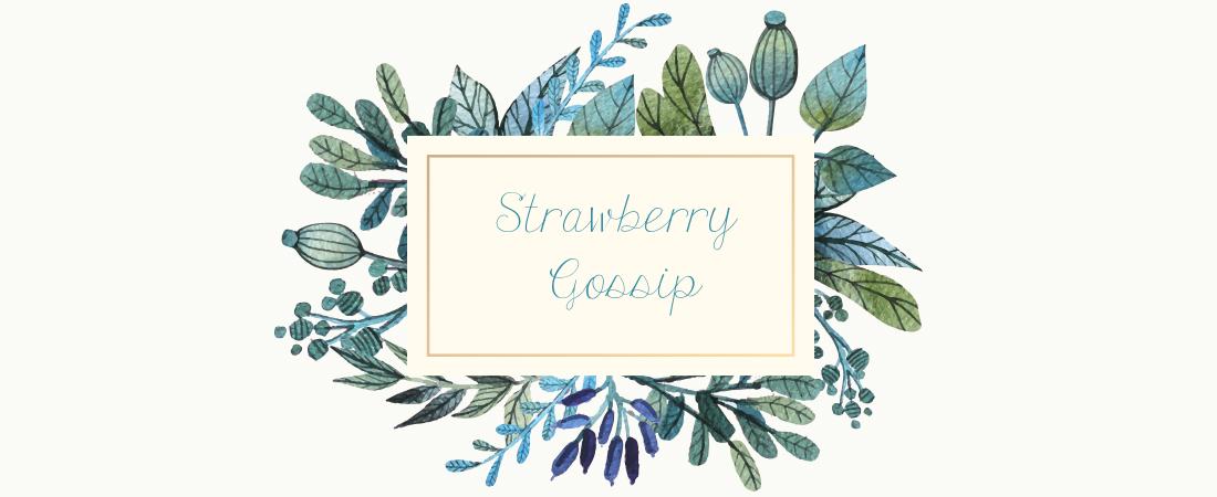 'Strawberry Gossip