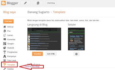 Cara menganti thamlate atau tampilan blog dengan bloger mudah