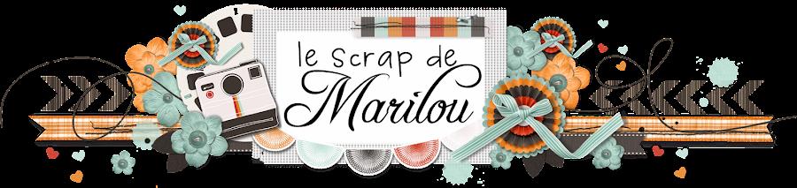 Le Scrap de Marilou
