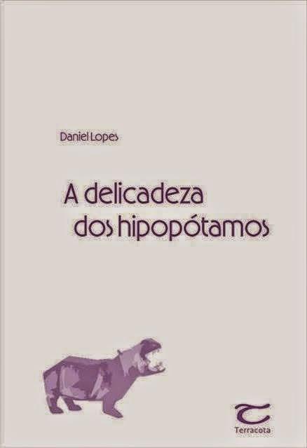 A delicadeza dos hipopótamos - romance