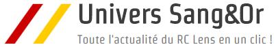 Univers SangetOr - Toute l'actualité du RC Lens en un clic !