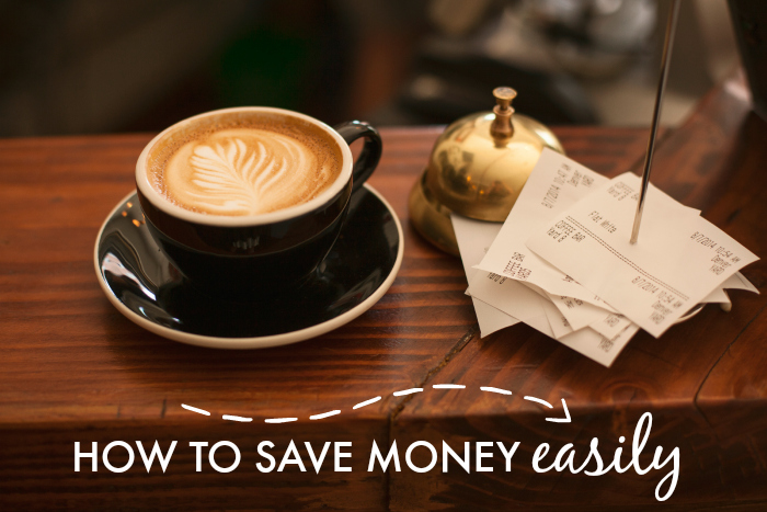 How to Save Money Easily