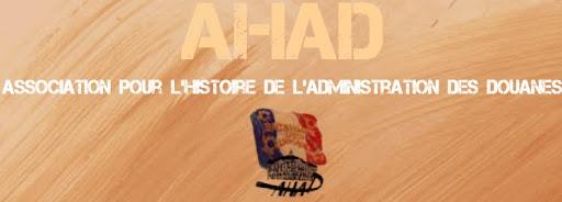 AHAD - histoire de la douane