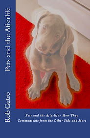 "Rob Gutro's latest book: ""Pets and the Afterlife"""