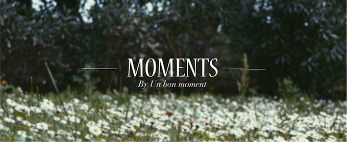 moments by un bon moment