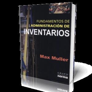 Fundamentos de Administración de Inventarios por Max Muller