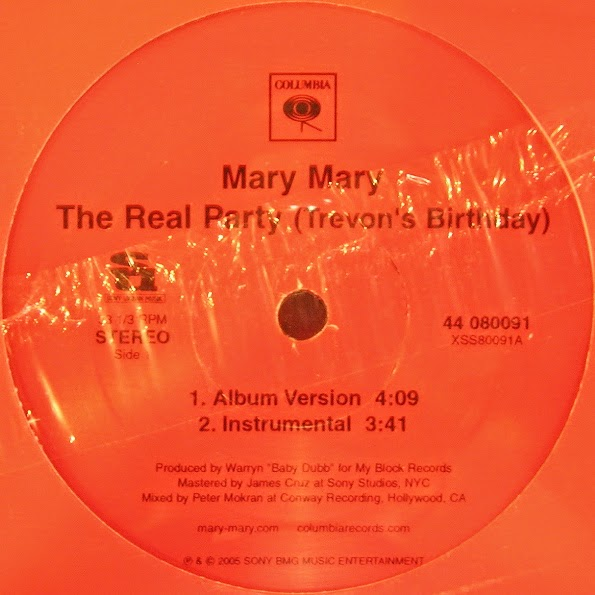 Mary Mary - The Real Party (Trevon's Birthday) (VLS) (2005)